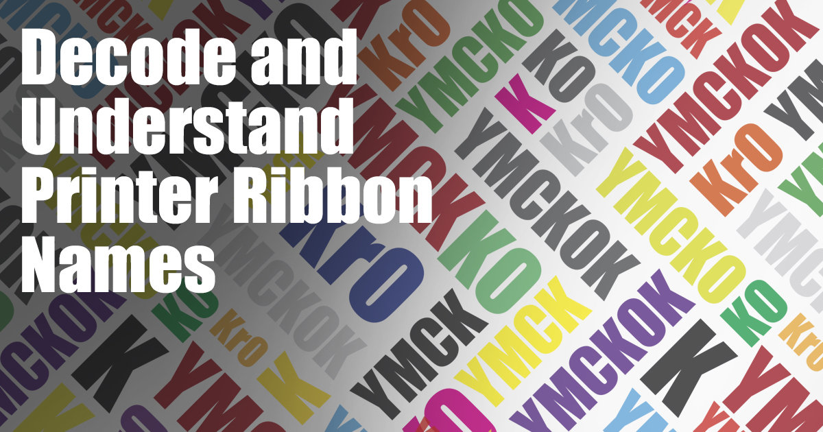 Decode and Understand Printer Ribbon Names