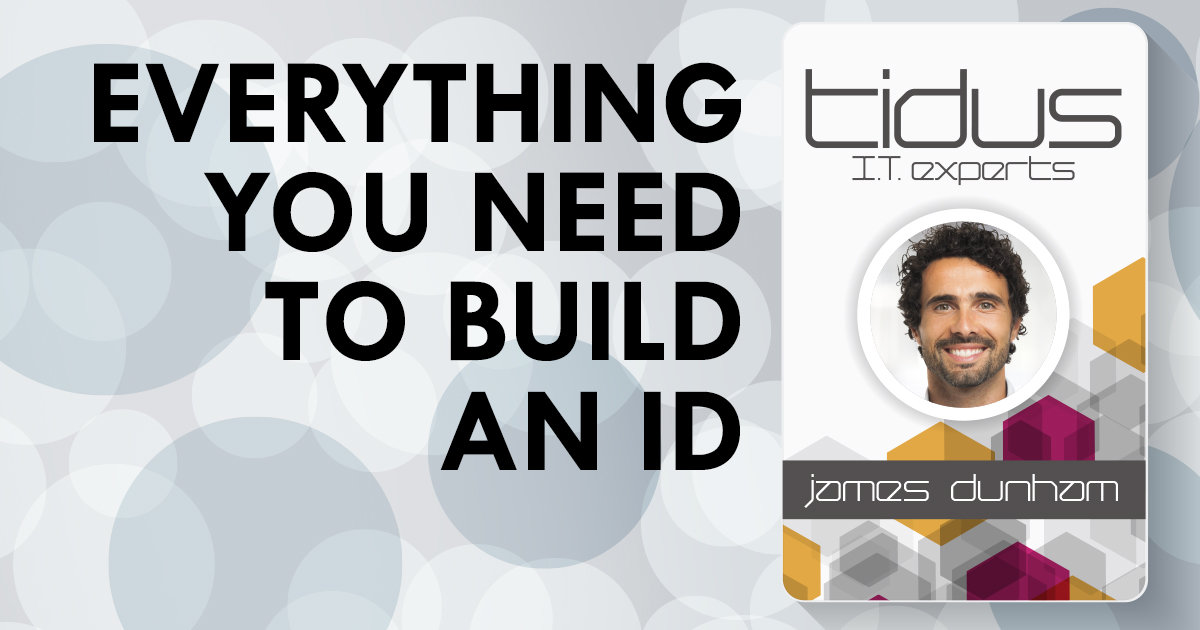 Everything You Need to Build an ID