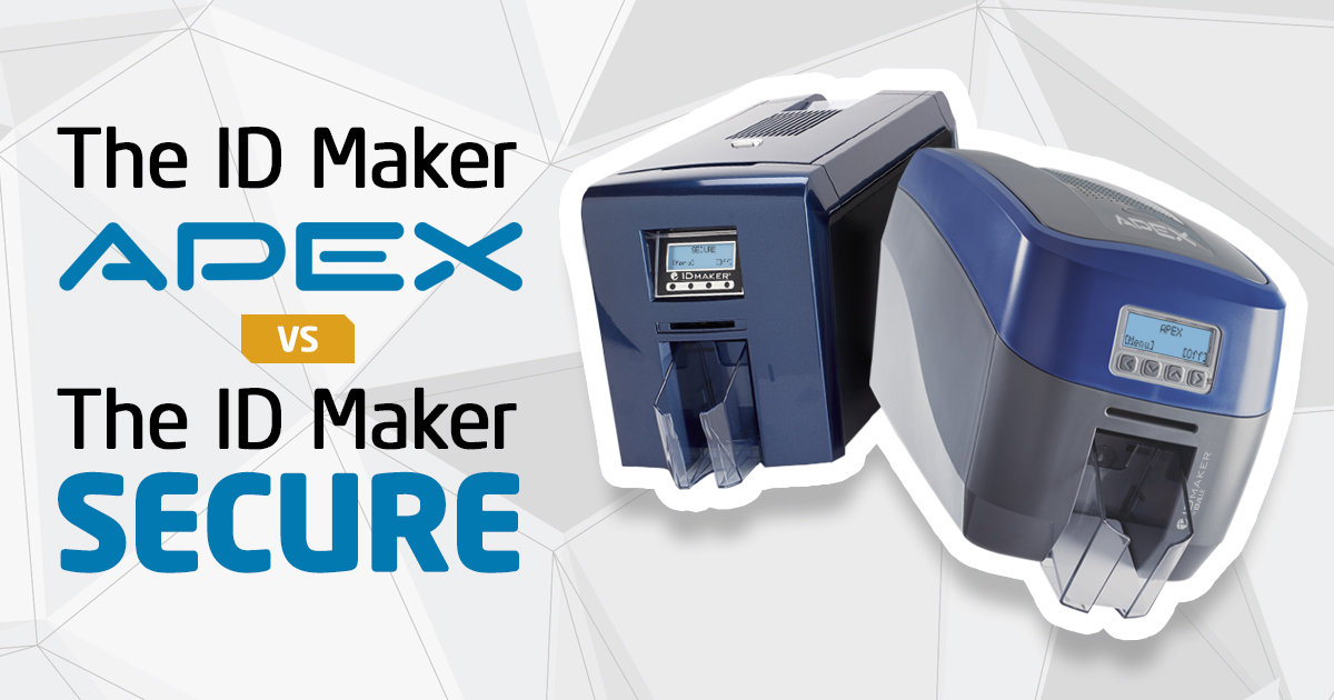 ID Maker Apex versus the ID Maker Secure