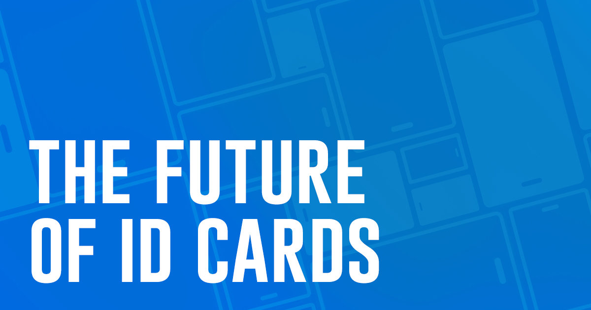 The future of ID Cards